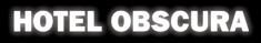 Hotel Obscura -